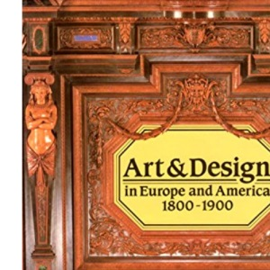 Art and Design in Europe and America, 1800-1900