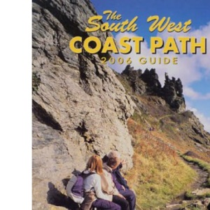 The South West Coast Path 2006