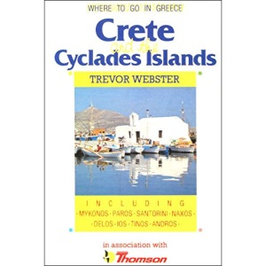 Where to Go in Greece: Crete and the Cyclades Islands