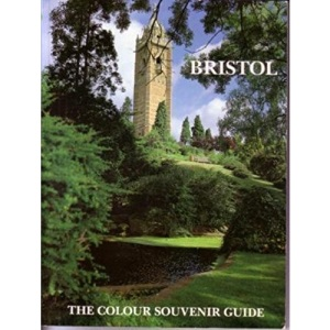 Bristol (The colour souvenir guide)