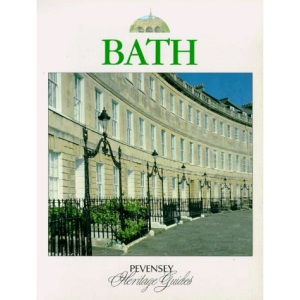 Bath: A Souvenir Colour Guide to the History and Culture of One of Britain's Best-loved Cities (Pevensey Heritage Guides)