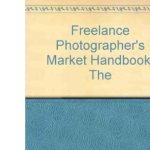 Freelance Photographer's Market Handbook, The