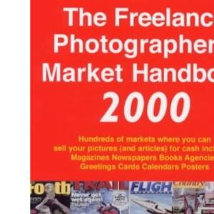 The Freelance Photographer's Market Handbook (2000 Edition)