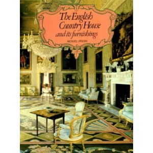 English Country House and Its Furnishings