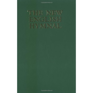 The New English Hymnal: Full Music and Words e (Hymn Book)