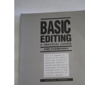 Basic Editing: A Practical Course: The Exercises