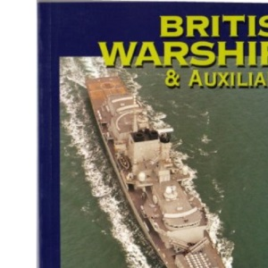British Warships and Auxiliaries 1998-99