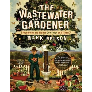 Wastewater Gardener: Preserving the Planet One Flush at a Time