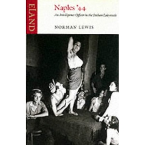 Naples '44: An Intelligence Officer in the Italian Labyrinth