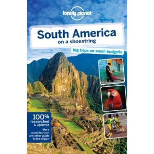 South America on a shoestring: Including Mexico & Central America