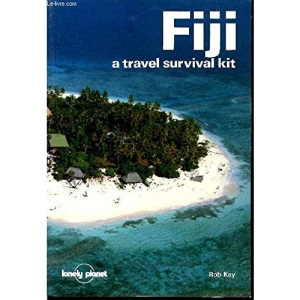 Fiji: A Travel Survival Kit (Lonely Planet Travel Guides)