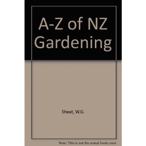 A-Z of NZ Gardening