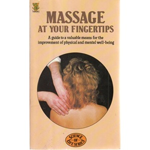 Massage at Your Fingertips (Science of Life series)