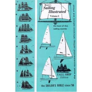 Royce's Sailing Illustrated: The Sailors Bible Since '56: 1