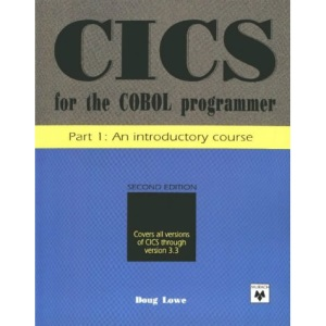 CICS for the Cobol Programmer: An Introductory Course Pt. 1