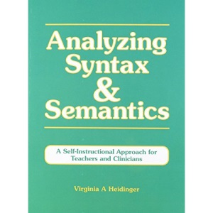 Analysing Syntax and Semantics: A Self-instructional Approach for Teachers and Clinicians