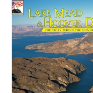 Lake Mead-Hoover Dam (The Story behind the scenery)