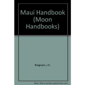 Maui Handbook (Moon Handbooks)