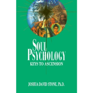 Soul Psychology: Keys to Ascension (Easy-To-Read Encyclopedia of the Spiritual Path)