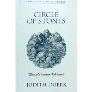 Circle of Stones: Woman's Journey to Herself (The Woman's Series)