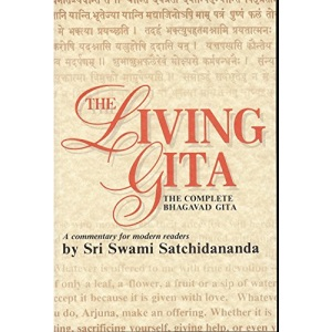 Living Gita: The Complete Bhagavad Gita A Commentary for Modern Readers
