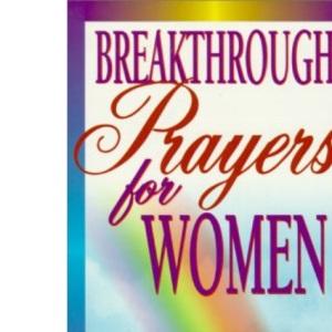 Breakthrough Prayers for Women
