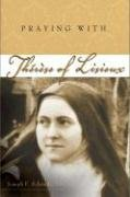 Praying with Therese of Lisieux (Companions for the Journey)