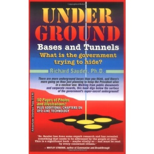 Underground Bases and Tunnels: What is the Government Trying to Hide? (Alternative Science)