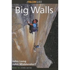Big Walls (How to Rock Climb)