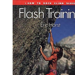 Flash Training (How to Rock Climb)