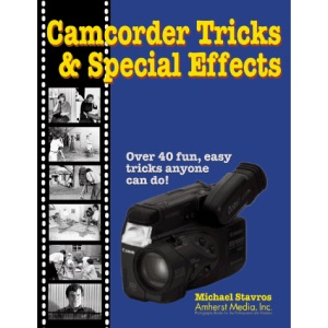 Camcorder's Tricks & Special Effects