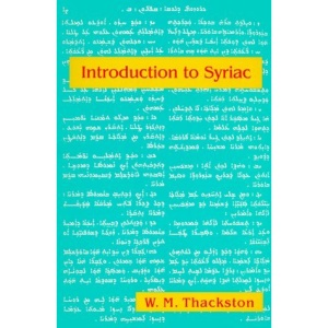 An Introduction to Syriac: An Elementary Grammar with Readings from Syriac Literature