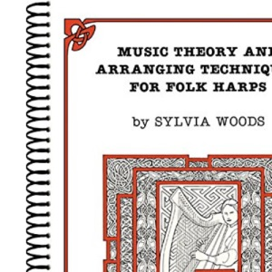 Music Theory and Arr.Techniques for Folk Harps