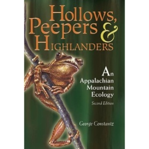 Hollows, Peepers, and Highlanders: An Appalachian Mountain Ecology