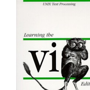 Learning the vi Editor (Nutshell Series)