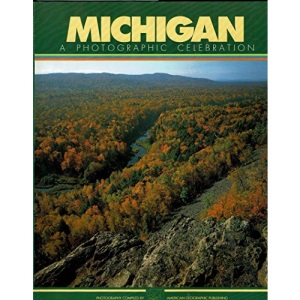 Michigan: A Photographic Celebration