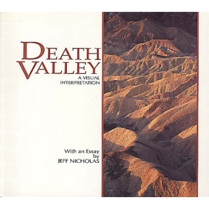 Death Valley: A Visual Interpretation (Wish You Were Here Series)