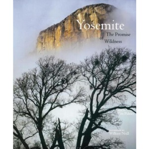 Yosemite: The Promise of Wilderness