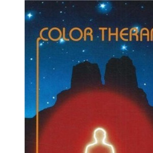 Colour Therapy: Healing with Colour