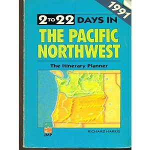 2 to 22 Days in the Pacific Northwest