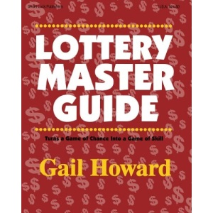Lottery Master Guide: Turn a Game of Chance Into a Game of Skill