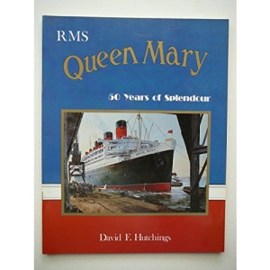 RMS Queen Mary: 50 Years of Splendour