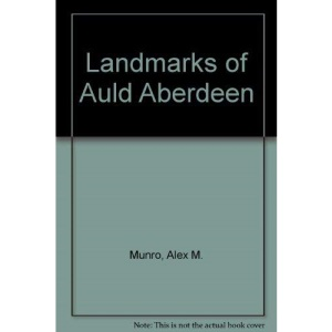 Landmarks of Auld Aberdeen