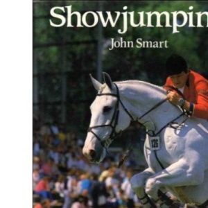 Show Jumping: Preparation, Training and Competition