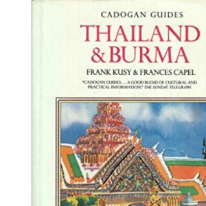Thailand and Burma (Cadogan Guides)