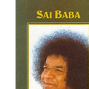 Sai Baba: The Embodiment of Love