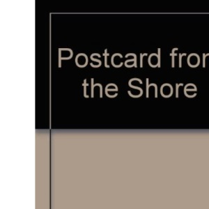 Postcard from the Shore