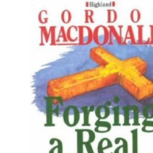 Forging a Real World Faith