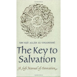 The Key to Salvatin. A Sufi Manual of Invocations