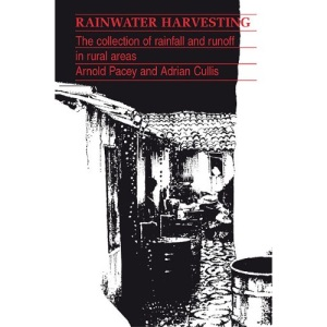 Rainwater Harvesting: The Collection of Rainfall and Runoff in Rural Areas